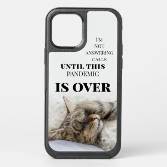 Funny cat quarantine covid lock down phone case