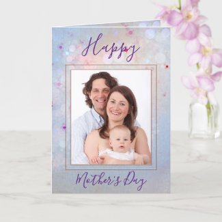 Your Photos Happy Mother's Day Greeting Card